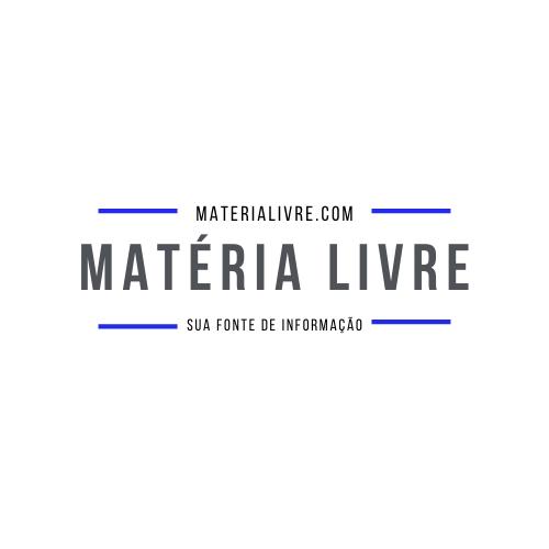 Matéria Livre  | Sua Fonte de Informação